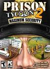 Prison Tycoon 2: Maximum Security PC